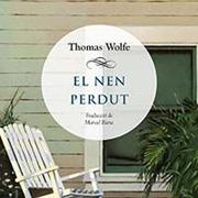 Club de lectura. El Nen perdut, de Thomas Wolfe