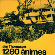 Club de lectura de novel�la d'intriga. 1280 �nimes, de Jim Thompson