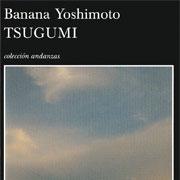Club de lectura. Tsugumi, de Banana Yoshimoto