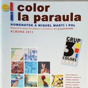 El color i la paraula: Homenatge a Miquel Mart� i Pol
